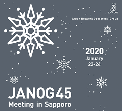 JANOG45 Meeting in 札幌